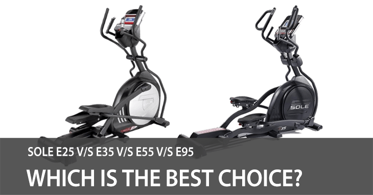 Sole E25 vs E35 vs E55 vs E95 Review